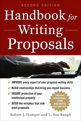 Handbook for Writing Proposals By Hamper, Robert J./ Baugh, L. Sue